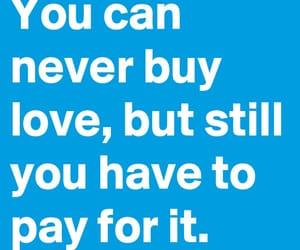 love quotes, quotes, and love quotes and sayings image