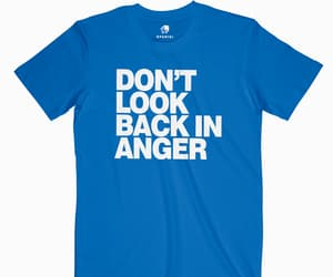 t shirt and don't look back in anger image