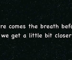 closer, Tegan and sara, and Lyrics image