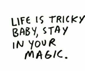magic, quotes, and life image
