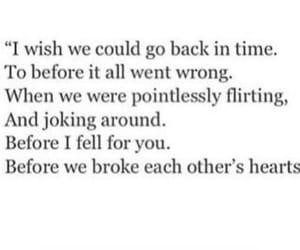 broken heart, flirting, and go back image