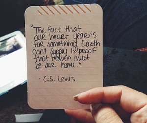 quotes, heaven, and c.s. lewis image