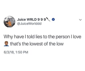 quotes, truth, and juice wrld image