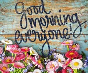 flowers and good morning image