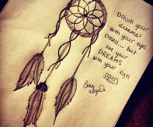 Dream, quotes, and dreamcatcher image