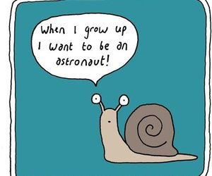 snail, Dream, and funny image