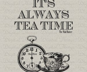 tea, quotes, and alice in wonderland image
