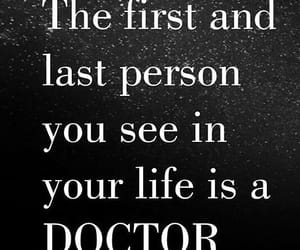 doctors, life, and citation image