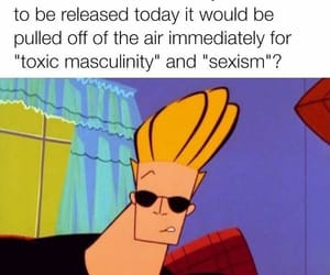 cartoon network, stupidity, and toxic masculinity image