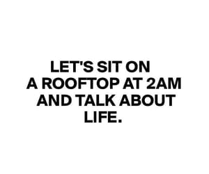quotes, life, and rooftop image