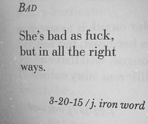 bad, quote, and bad girl image