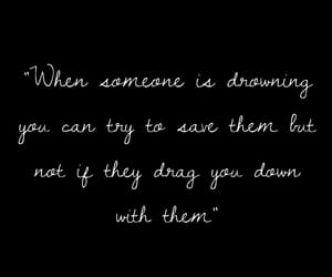 drowning, quote, and save image