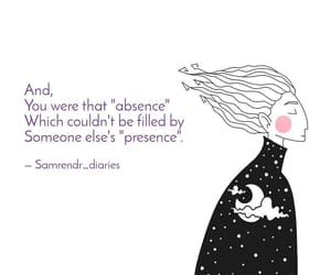 absence, quotes, and someone else image