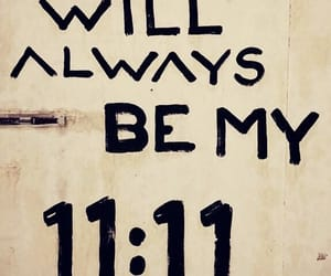 11:11, always, and a image