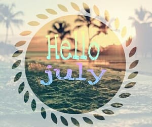 hello and july image