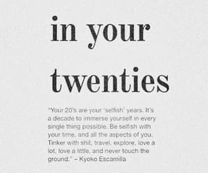 quotes, twenties, and life image