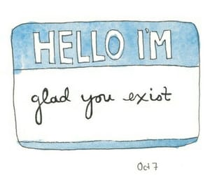 hello, quotes, and glad image