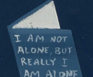 blue, lonely, and quotes image