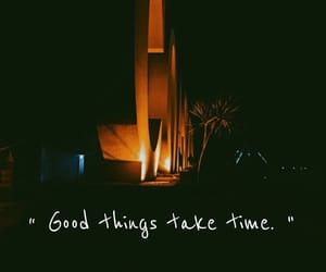 good, qoutes, and time image