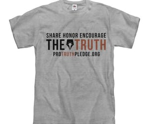 pro truth pledge shirt and honor encourage image