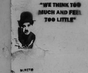 charles chaplin, graffite, and quotes image