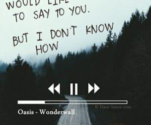 oasis, wonderwall, and Lyrics image