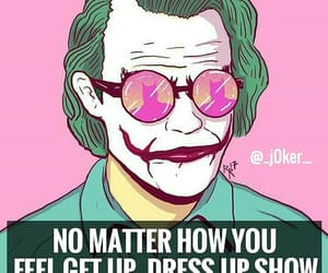 dress up, no matter what, and show up image