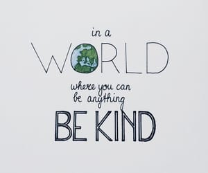 quotes, kind, and world image