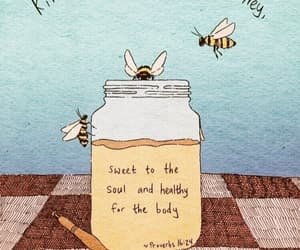 honey, bee, and quotes image