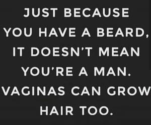 beard, quote, and vag image