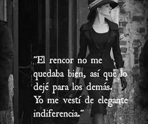 frases, rencor, and indiferencia image