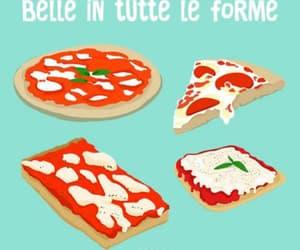 bella, pizza, and citazioni image