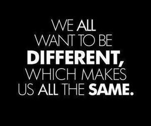 quote, same, and different image