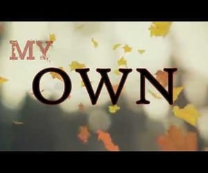 on my own, video, and music image