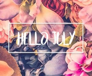 flowers, july, and hello image