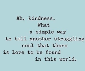 kindness, quotes, and love image
