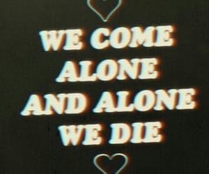 alone, die, and quotes image