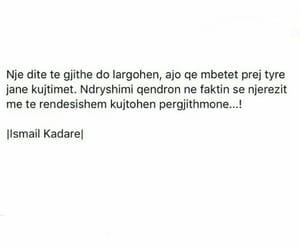 ismail kadare, shqip, and kujtim image