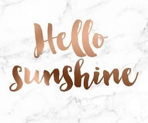 wallpaper, sunshine, and hello image
