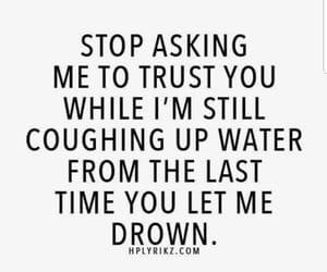 quotes, trust, and sad image