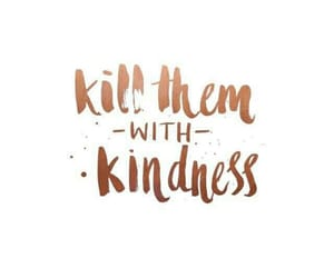 quotes, gold, and kindness image