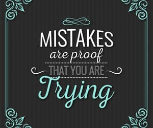 mistakes, quote, and alwaystry image