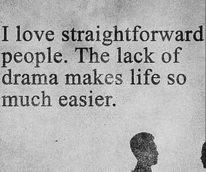 drama, quote, and straight forward image