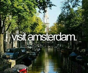amsterdam, travel, and bucket list image