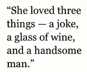 love, quotes, and wine image