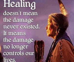 healing, native american, and quote image