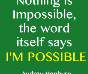 audrey hepburn, inspirational, and i'm possible image