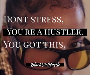 hustle, melanin, and inspiration image