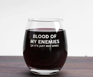blood, wine, and glass image