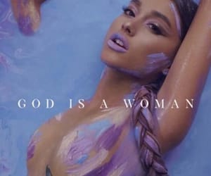 girl power, music, and god is a woman image